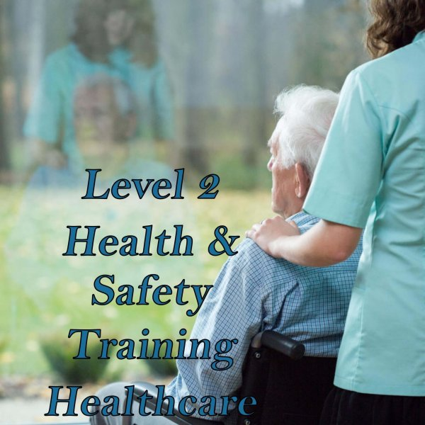 Health & safety training online for health & social care workers